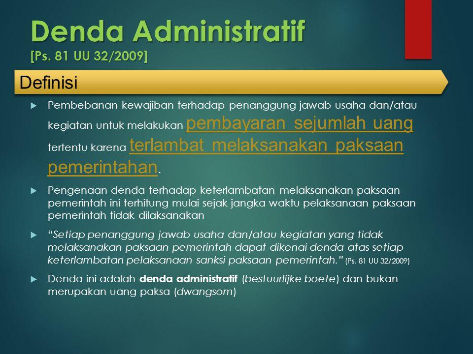 Denda Administratif [Ps. 81 UU 32/2009]